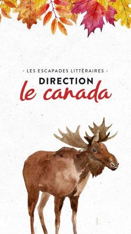 Les escapades littéraires : Le Canada