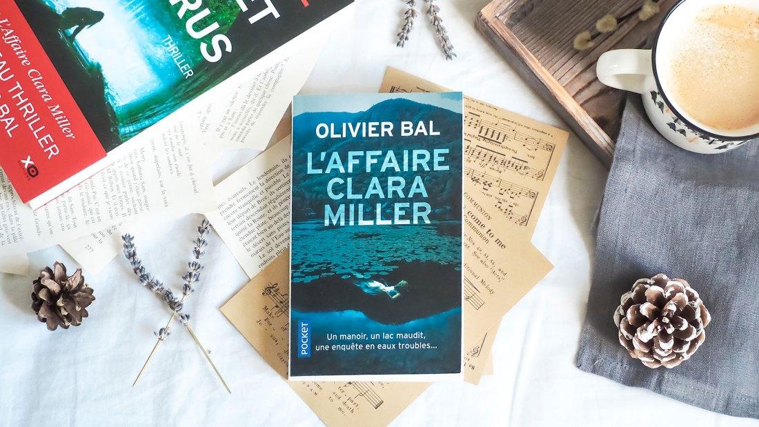 L'affaire Clara Miller d'Olivier Bal