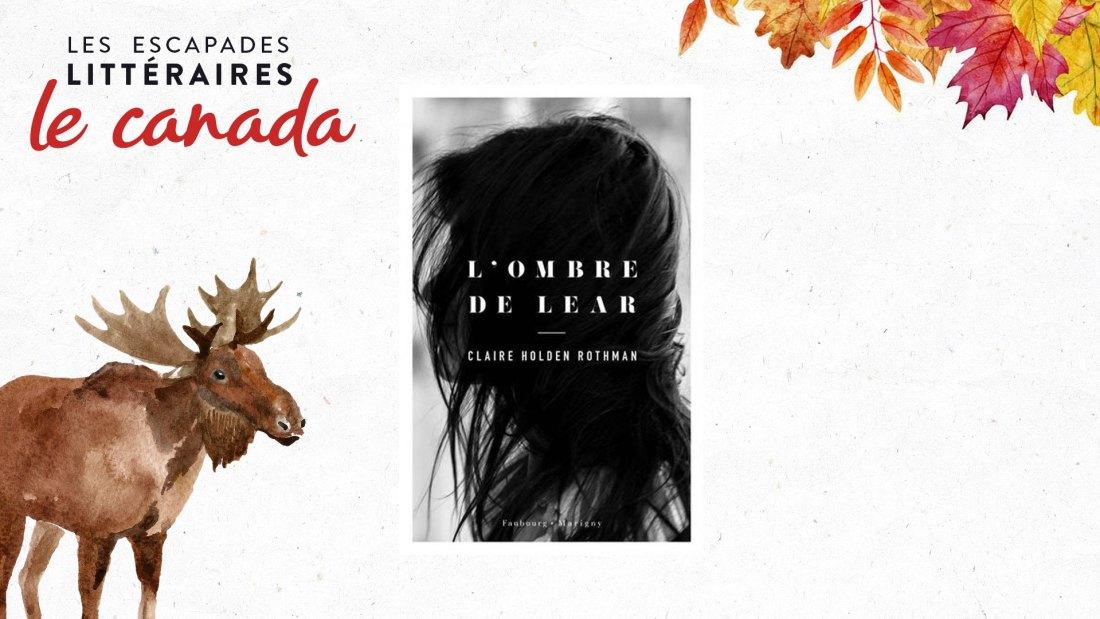 L'ombre de Lear de Claire Holden Rothman