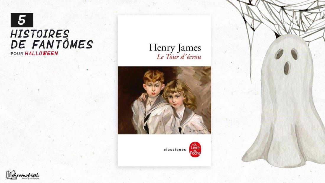 5 histoires de Fantômes : pour Halloween - Le Tour d'écrou d'Henry James