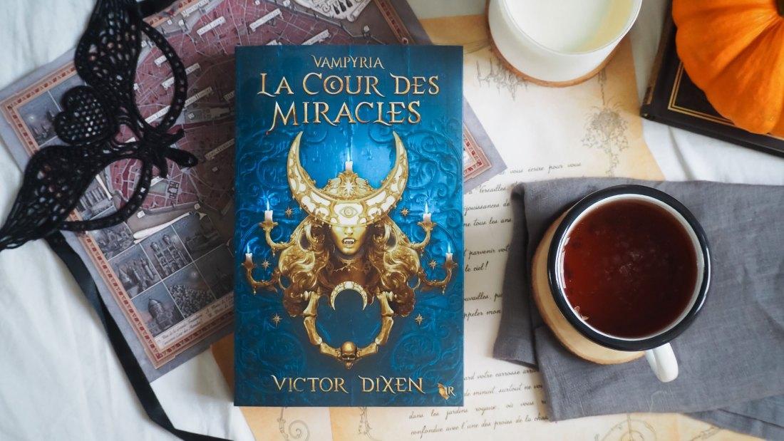 Vampyria La Cour des Miracles de Victor Dixen