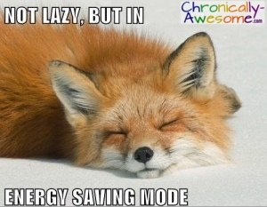 not lazy, but in energy saving mode