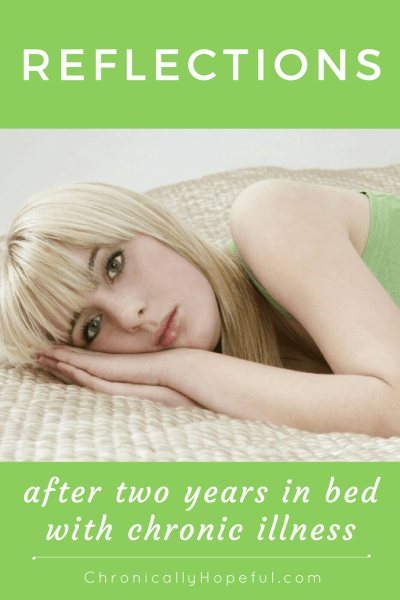 Reflections after 2 yrs in bed