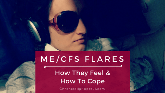 ME CFS Flares, How to cope BLOG