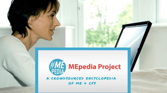 MEpedia Crowdsourced encyclopedia of ME cfs, ChronicallyHopeful