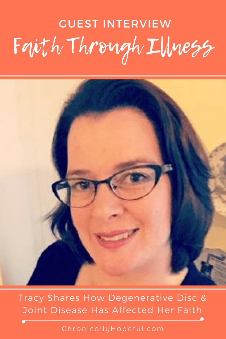 Interview, Faith Through Illness, Degenerative Disc, Chronically Hopeful