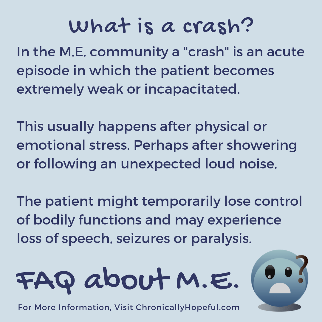 FAQ about M.E. What is a crash?