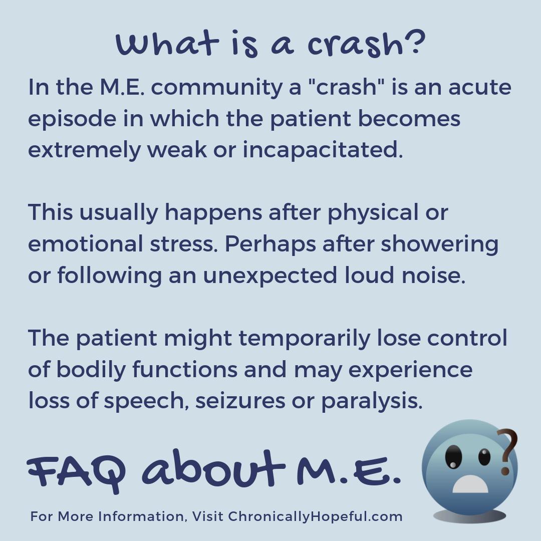 FAQ about M.E. What is a crash?