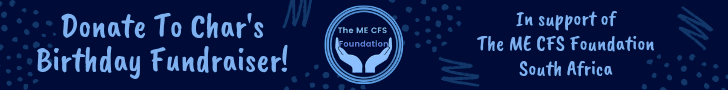 Donate to Char's Birthday Fundraiser to support The MECFS foundation of South Africa