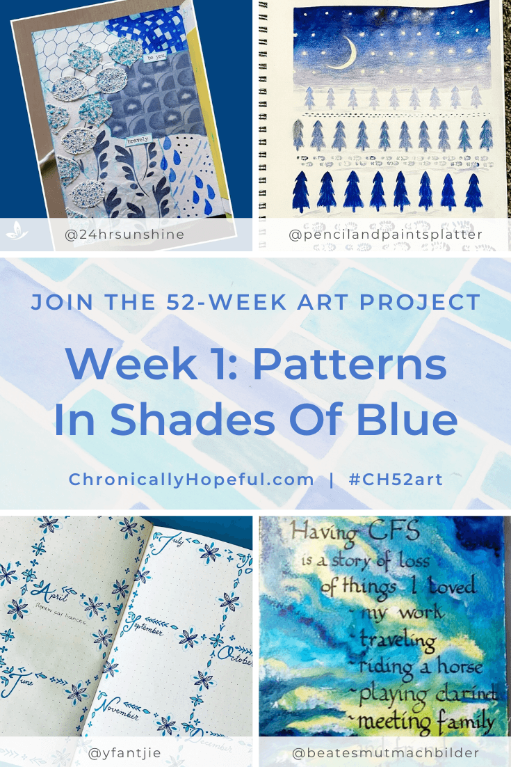 Various pieces of art in shades of blue. Title reads: Week 1, patterns in shades of blue, join the 52-week art project