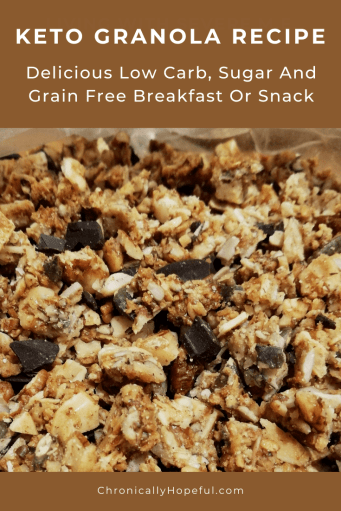 A close up of granola, title reads: Keto granola recipe, a low carb, sugar and grain free breakfast or snack
