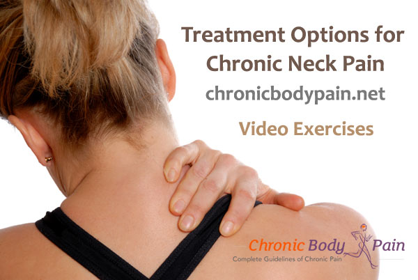 Treatment Options for Chronic Neck Pain | | Chronic Body Pain