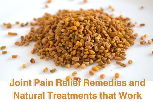 Joint Pain Relief Remedies and Natural Treatments that Work