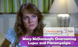 Mary McDonough Overcoming Lupus and Fibromyalgia