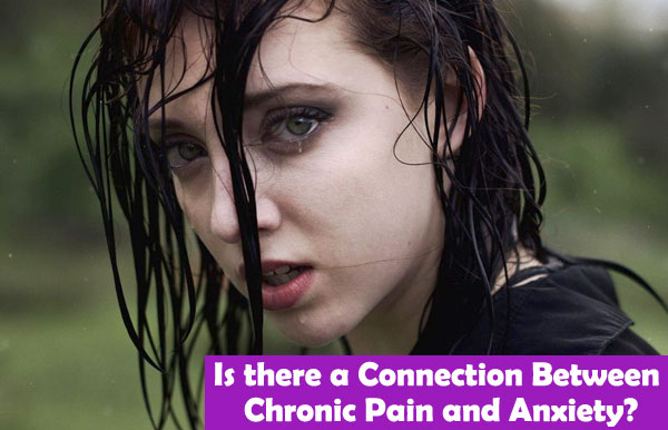Is there a Connection Between Chronic Pain and Anxiety