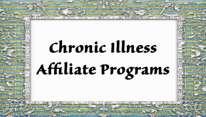 Chronic Illness Affiliate Programs