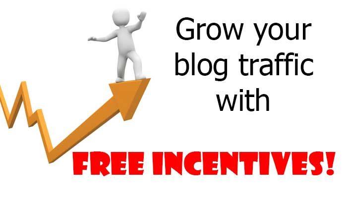 Grow your blog traffic with free incentives!