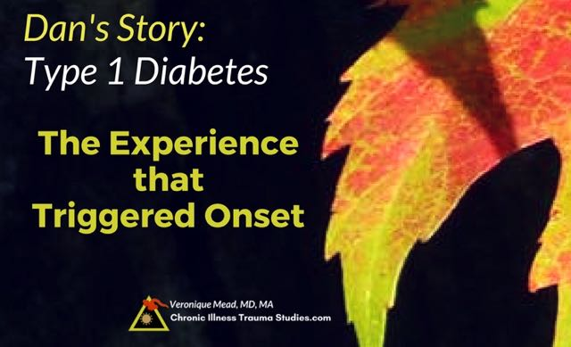Dan Fleshler experienced a seemingly minor / small / ordinary trauma as a trigger before the onset of T1D. This is often seen in chronic illness. Here's science about links between trauma and type 1 diabetes