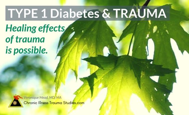 If trauma is a cause of type 1 diabetes (and here's some of the science), healing the effects of trauma may help with symptoms. There are many approaches for resolving and treating trauma even years after an event.