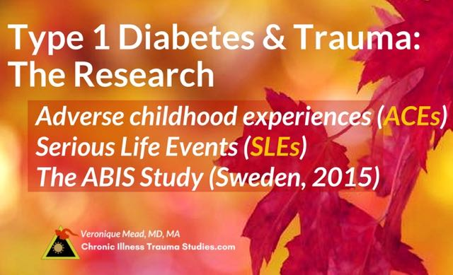 Trauma and type 1 diabetes research include adverse childhood experiences (ACE) studies and important studies in Sweden, among others