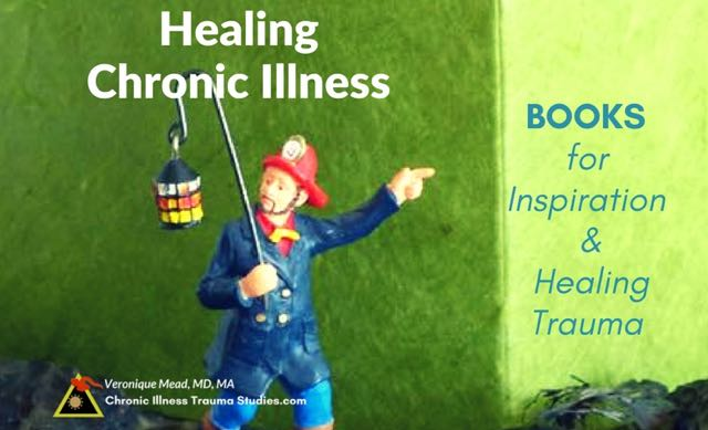Healing chronic illness - books for inspiration and healing the effects of trauma on physiology, immune system, nervous system autoimmune disease. #MS #asthma #type1diabetes #ME/CFS #fibromyalgia