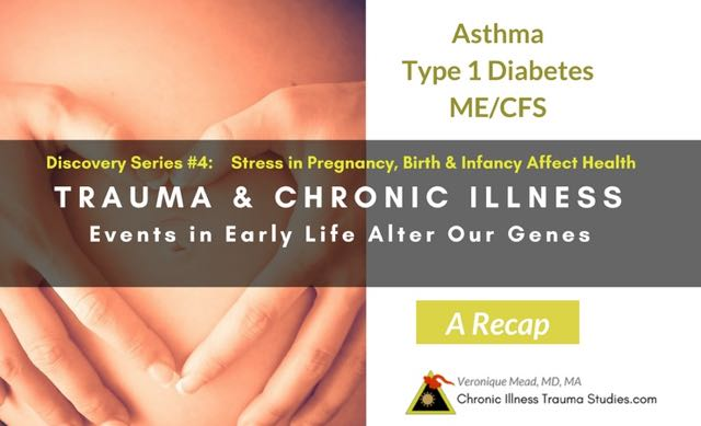 #4 The Discovery Series. Stress in pregnancy, birth and infancy alter genes to affect risk for chronic illness such as #type1diabetes, #asthma, #ME/CFS, #MS and more. A recap
