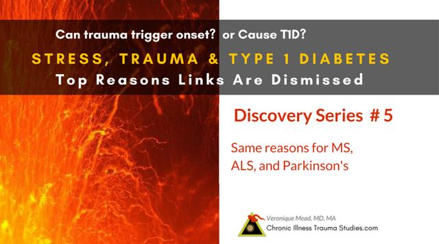 #5 Stress, Trauma and Type 1 Diabetes: Top 7 Reasons Links are (Mistakenly) Dismissed