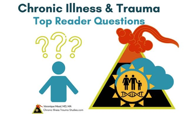 Chronic Illness and Trauma FAQ: Top Reader Questions About Treatment Healing and More Mead CITS #autoimmune #ME/CFS asthma #IBD #RA #PTSD #fibromyalgia #depression #anxiety #mentalillness #obesity #addictions #cure #treatment
