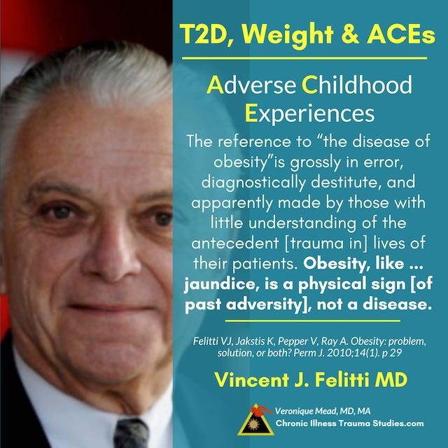 Felitti 2010 Obesity is a marker, not the cause; Type 2 Diabetes and Trauma Mead CITS