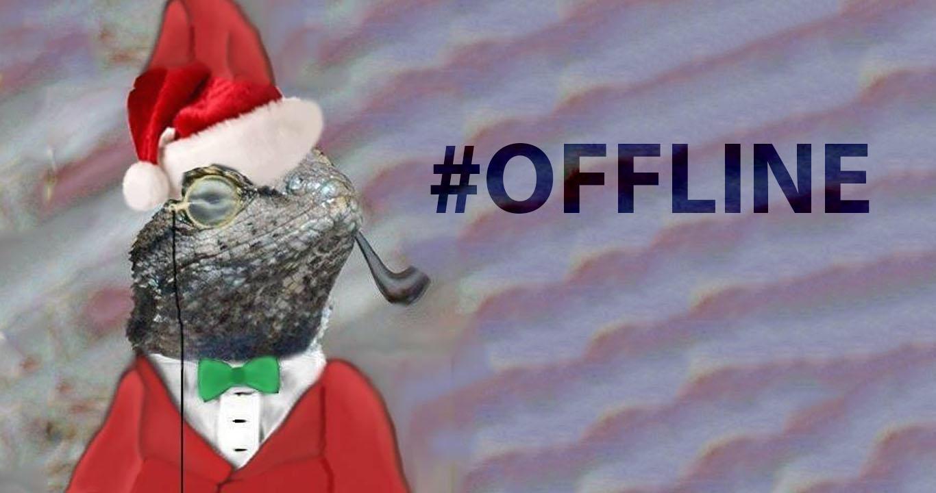 LizardMafia #OFFLINE