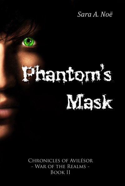 Phantom's Mask by Sara A. Noe Chronicles of Avilesor War of the Realms Book 2 cover