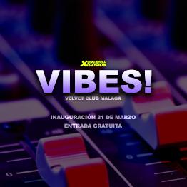 VIBES nueva fiesta Chronic Sound en Malaga