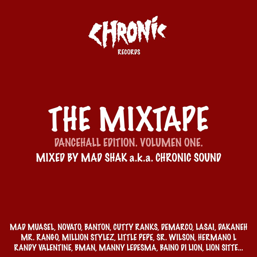CHRONIC RECORDS - The Mixtape (Dancehall Edition)
