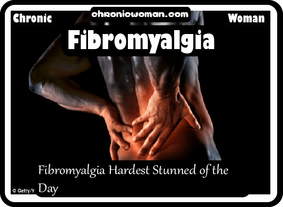Fibromyalgia Hardest Stunned of the Day_2@2x