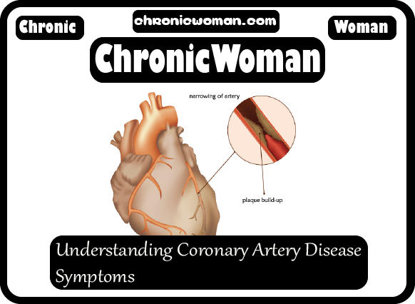 Understanding Coronary Artery Disease Symptoms