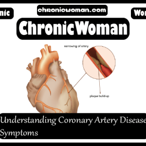 Understanding Coronary Artery Disease Symptoms