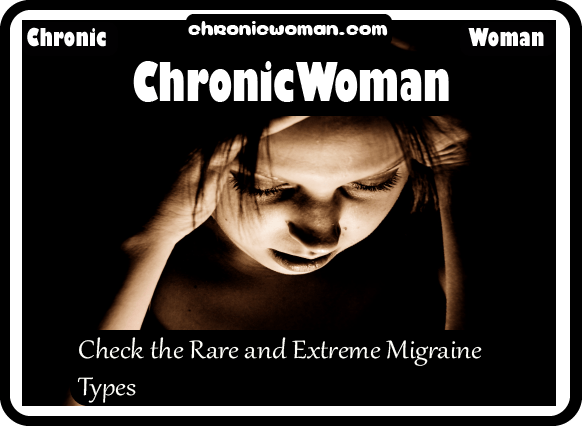 Check the Rare and Extreme Migraine Types@2x