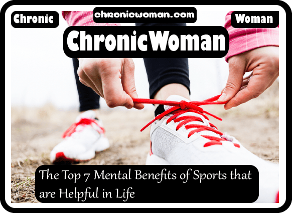 The Top 7 Mental Benefits of Sports that are Helpful in Life