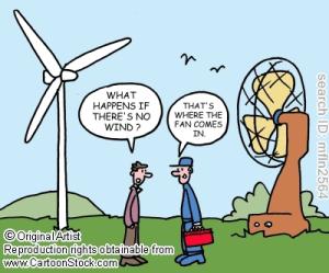 - Qu'est-ce qui se passe s'il n'y a plus de vent? - C'est là que le ventilateur se met en marche.