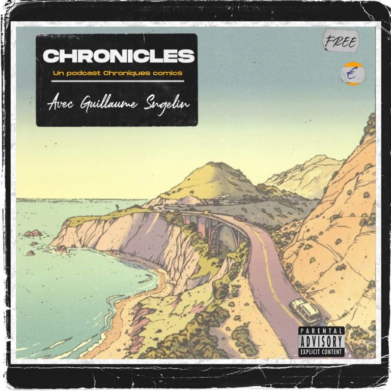 Chronicles – Spécial Guillaume Singelin