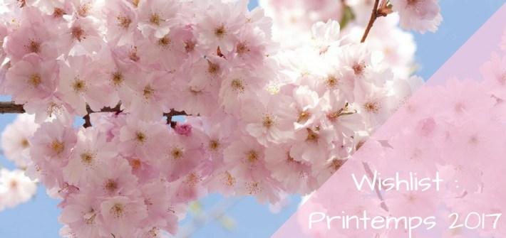 wishlist-printemps-2017