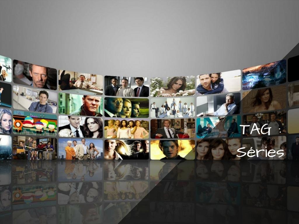 TAG : Les séries Tv