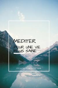 Méditer pour une vie plus saine