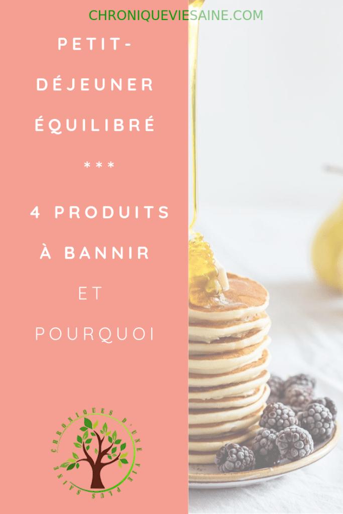 4 produits à bannir et pourquoi pour un petit déjeuner équilibré