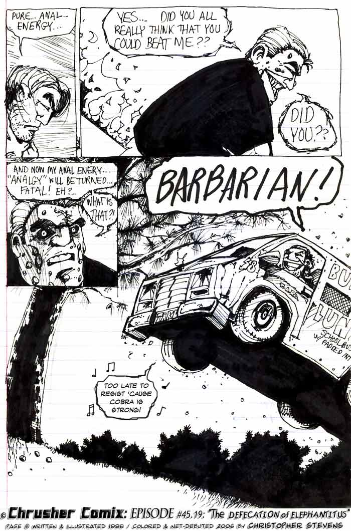 """BARBARIAN!"" Too Late To Resist, Cause Cobra Is Strong 