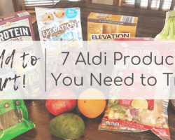 Add to Cart! 7 Aldi Products You Need to Try