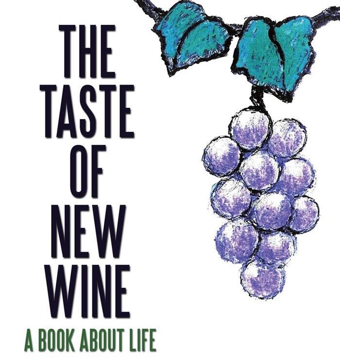 The Taste of New Wine – Chrysostom Society