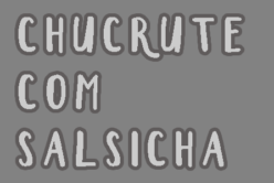 Chucrute com Salsicha