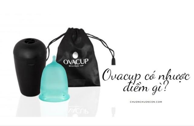 Nhược điểm của Ovacup