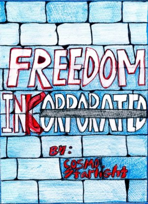 Freedom Incorporated by Cosmo Starlight